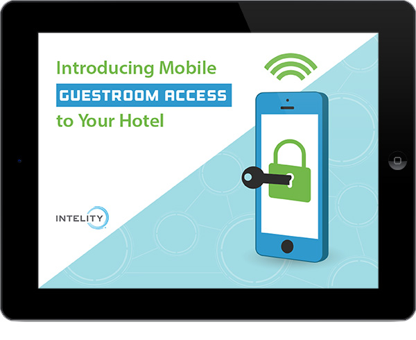 Marketing E-book created for Intelity to promote keyless hotel room entry