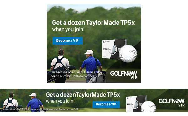 golfnow-VIP-TP5X-digital-banner-sizes-jake-newman